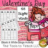 Valentine's Day Sight Word Bingo Game in Black and White Print No Prep