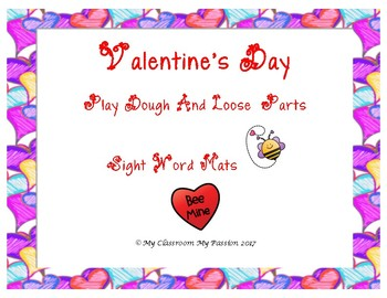 Valentine's Day Sight Words Play Dough/Loose Parts Mats.