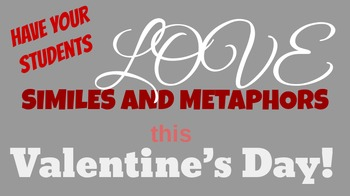 Valentine's Day Similes and Metaphors- Students love this!