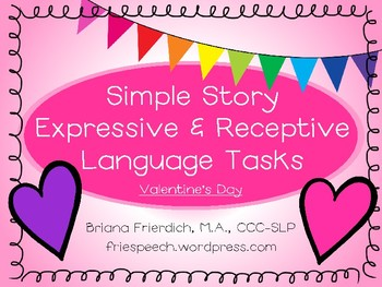 Valentine's Day Simple Story Receptive and Expressive Language Tasks