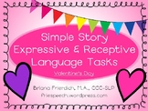 Valentine's Day Simple Story Receptive and Expressive Lang
