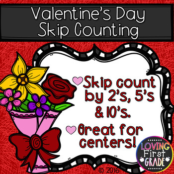 Valentine's Day Skip Counting 2's, 5s, & 10s