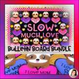 Valentine's Day Sloth Writing Craft February Bulletin Boar