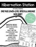 Hibernation Station: One Page Speech and Language Data Sheet