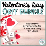 Valentine's Day Song/Orff BUNDLE! 7 Folk Songs with Orff Accompaniment