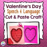 Valentine's Day Speech & Language Craft - Cut & Paste Speech Therapy Activity