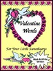 Valentine's Day Language Arts Activities: Valentine's Spelling & Words Bundle