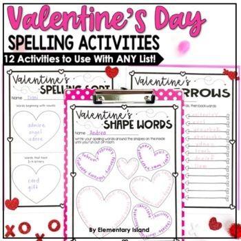 Valentine's Day Spelling Activities for ANY List