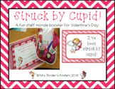 Valentine's Day - Struck by Cupid - for Staff