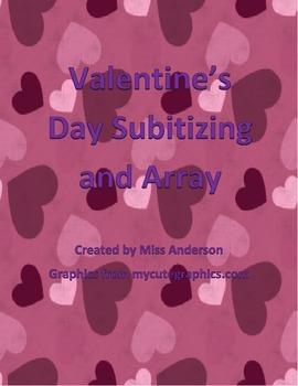 Valentine's Day Subitizing and Array