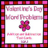Valentine's Day Addition and Subtraction Word Problems Tas
