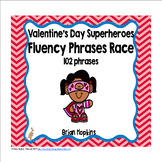 Valentine's Day Superheroes Sight Word Fluency Phrases Race