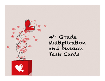 Valentine's Day (TEK Aligned) - Multiplication & Division Task Cards