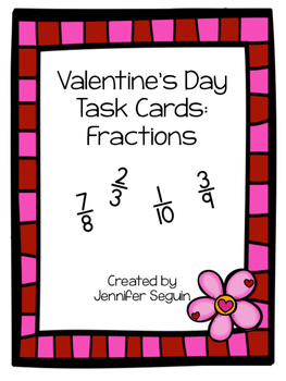 Valentine's Day Task Cards: Fractions