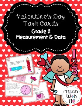 Valentine's Day Task Cards - Grade 2 - Measurement & Data