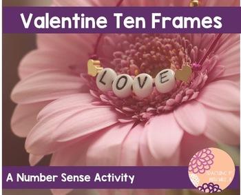 Valentine's Day Ten Frame Activity