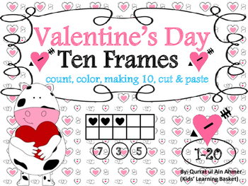 Valentine's Day Ten Frames Activity from 1-20