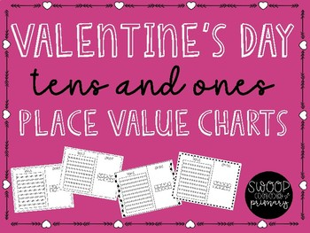 Place Value Charts- Valentine's Day