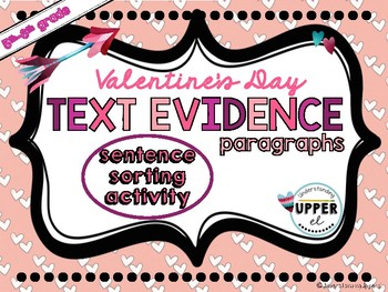 Valentine's Day Text Evidence Paragraphs Sentence Sorting Activity