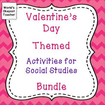 Valentine's Day Themed Activities for Social Studies Bundle