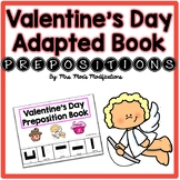 Valentine's Day Themed Adapted Book- Prepositions