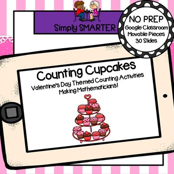 Valentine's Day Themed Counting (1-20) Activities For GOOGLE CLASSROOM
