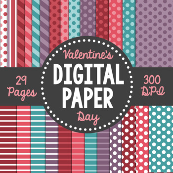 Valentine's Day Themed Digital Paper Pack- 29 Pages!