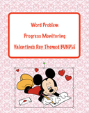 Valentine's Day Themed: Word Problem Bundle for progress Monitoring