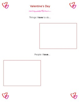 "Valentine's Day ""Things I love"" ""People I love"" worksheet"