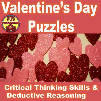 Valentine's Day Puzzles Using Thinking Skills and Deductive Reasoning