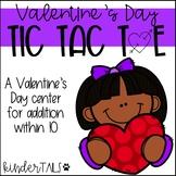 Valentine's Day Tic Tac Toe Addition Center