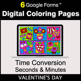 Valentine's Day: Time Conversion: Seconds & Minutes - Digi