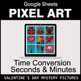Valentine's Day: Time Conversion: Seconds & Minutes - Goog