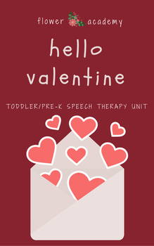 Valentine's Day Toddler/Pre-K Speech Therapy Unit