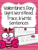 Valentine's Day Trace & Write Sight Word Sentences