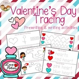Valentine's Day Tracing - Prewriting & Writing Center Activities