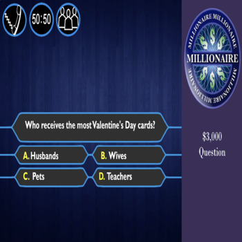 Valentine's Day Trivia - Who Wants to be a Millionaire!