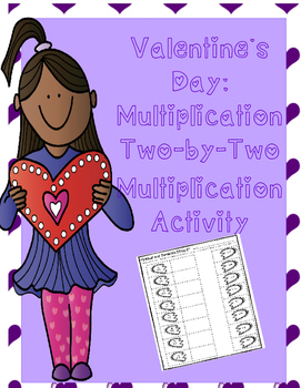 Valentine's Day Two-by-Two Multiplication Activity