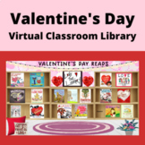 Valentine's Day Virtual Classroom Library