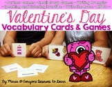 Valentine's Day Vocabulary Cards and Games
