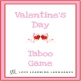 Valentine's Day Vocabulary Taboo Game