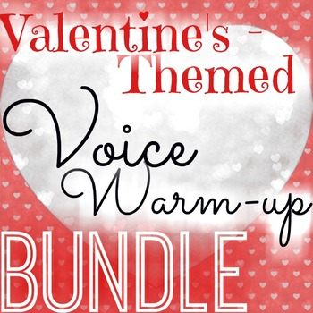 Valentine's Day Voice Warm-Up BUNDLE - 6 Levels - rhythm & solfege - PDF, PPT