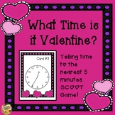 Valentine's Day - What Time is it Valentine?  Telling Time to 5 Minutes - SCOOT!