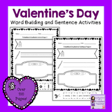 Valentine's Day Word Activities   Building Words and Sentences