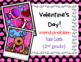 Valentine's Day Word Problem Task Cards (2nd grade)