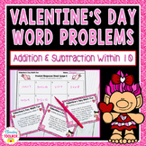 Valentine's Day Word Problems (Addition & Subtraction within 10)