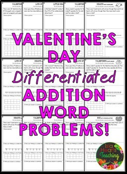Valentine's Day Word Problems (Differentiated Addition Word Problems)