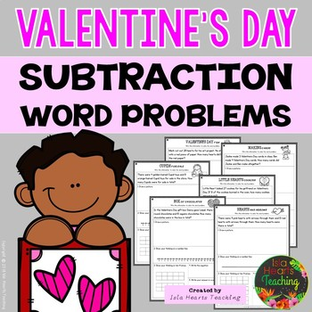 Valentine's Day Word Problems (Differentiated Subtraction Word Problems)