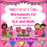 Valentine's Day Worksheets for Kindergarten - ELA and Math - Common Core Aligned