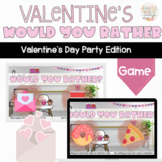 Valentine's Day Would You Rather: A Fun Virtual Party Game